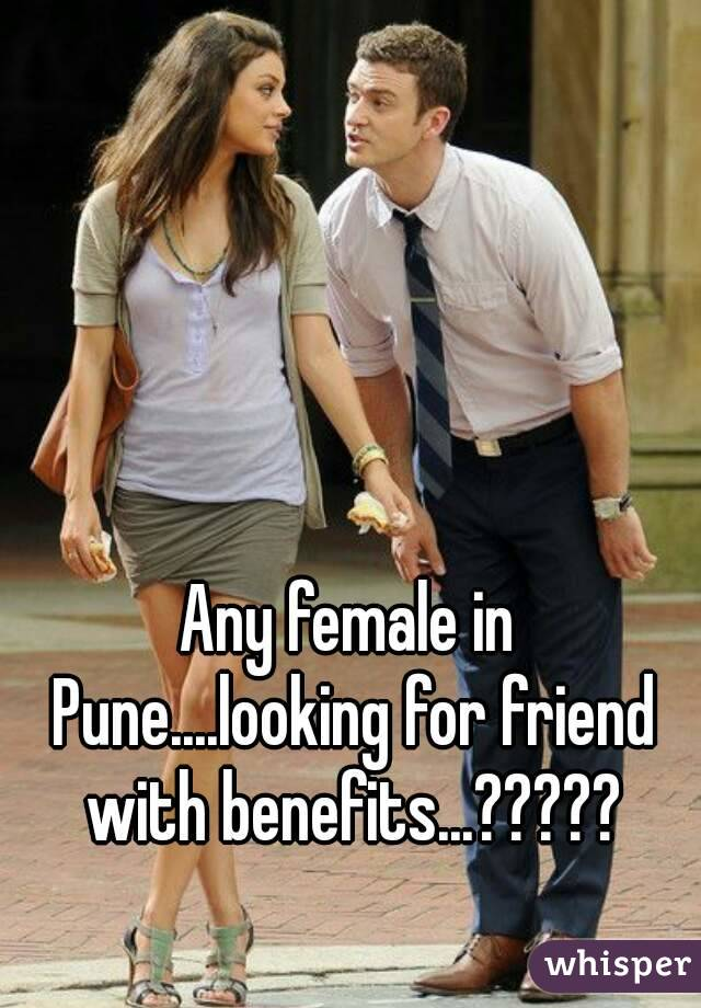 Looking for female friends with benefits