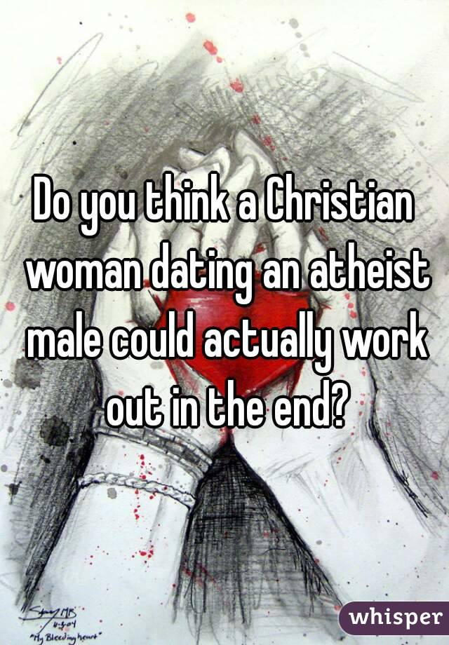 Christian dating atheist