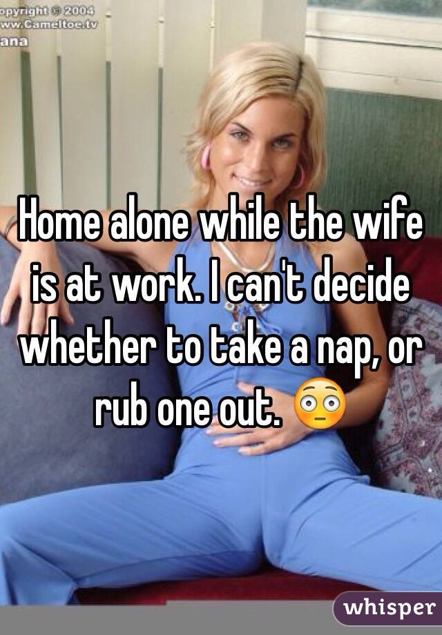 House wife home alone