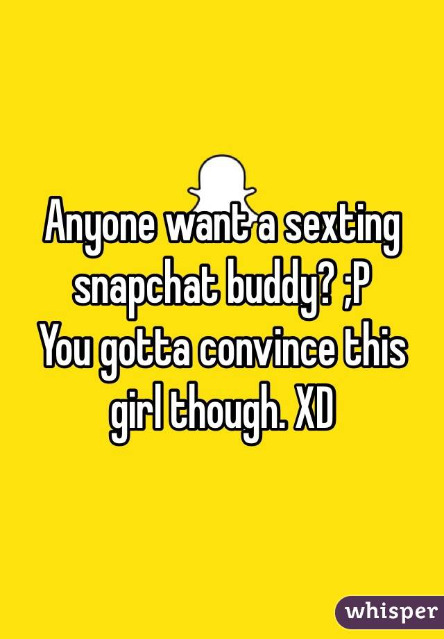 Girls who want to sext on snapchat
