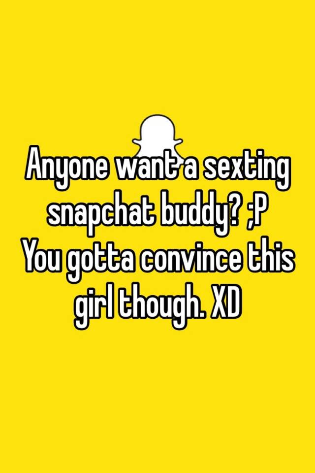 Snapchat sexting buddies