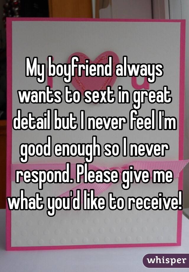 My boyfriend always wants to sext