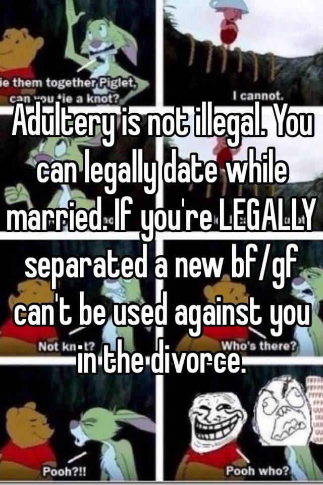 Can i date while legally separated