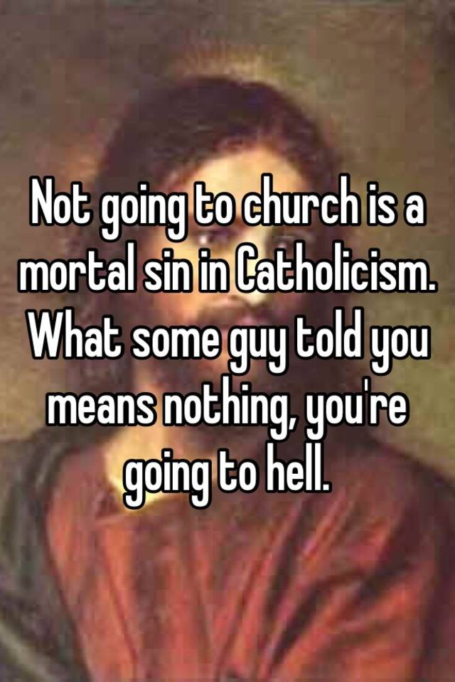 What are the mortal sins catholic