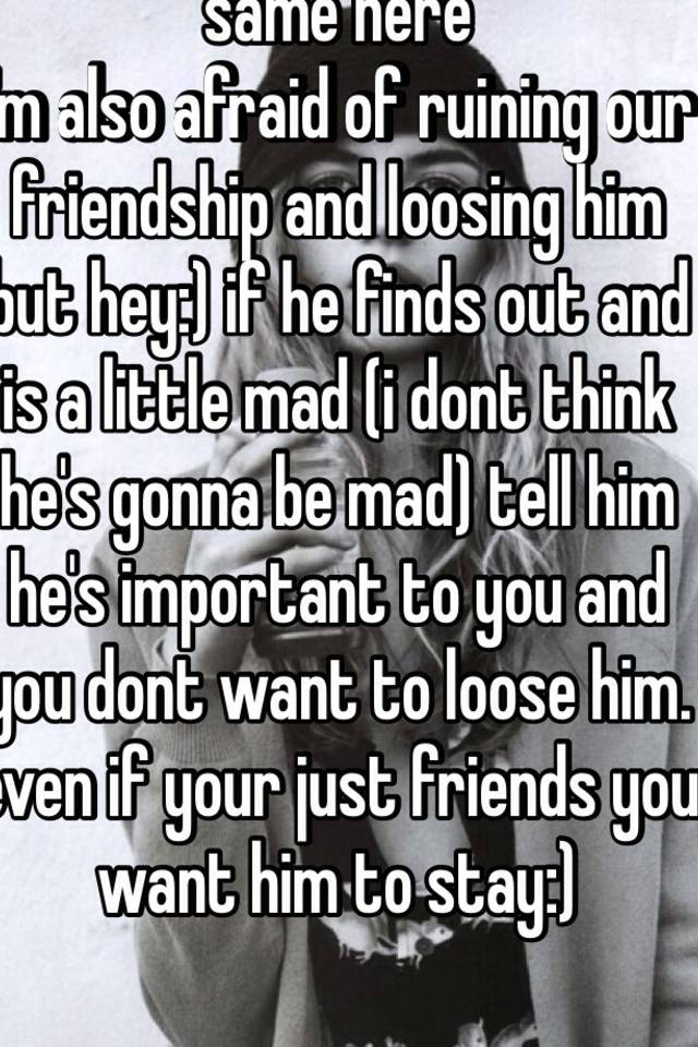 Ruining a friendship by dating