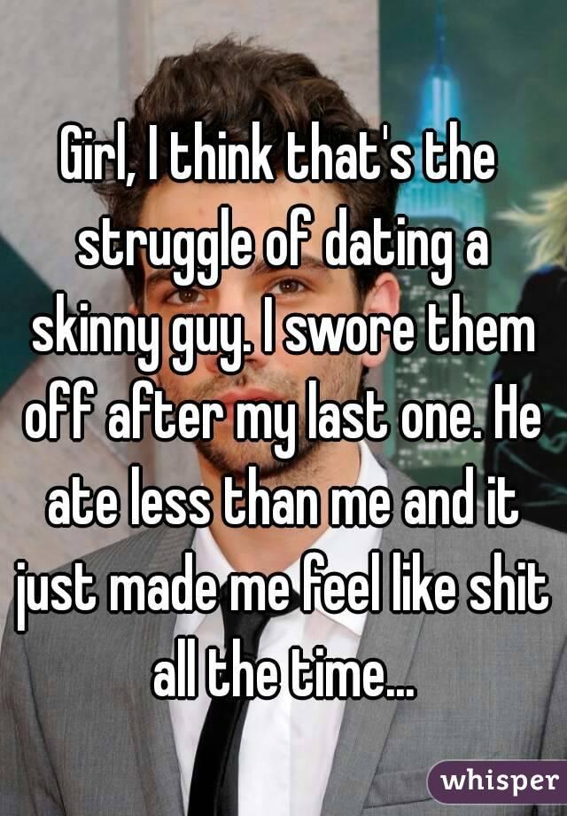 Dating skinny guys