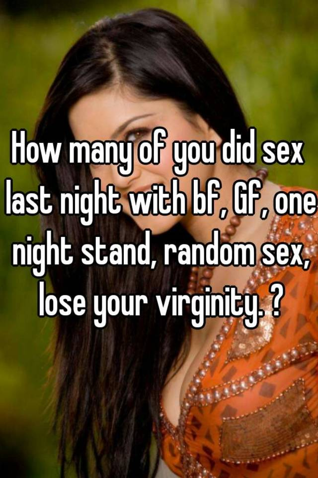 Lose virginity one night stand
