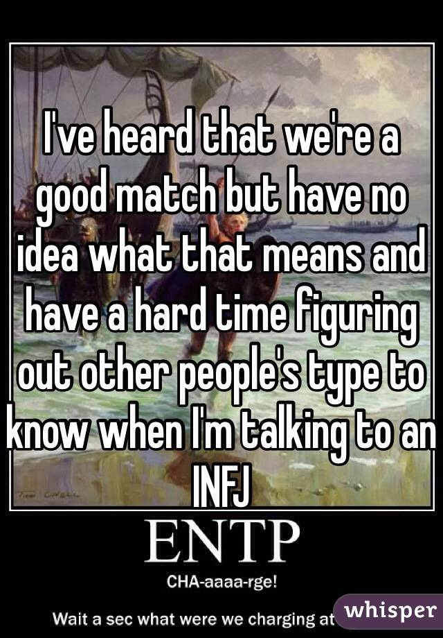Any ENTP with INFJ friends/lovers out there? I heard it's
