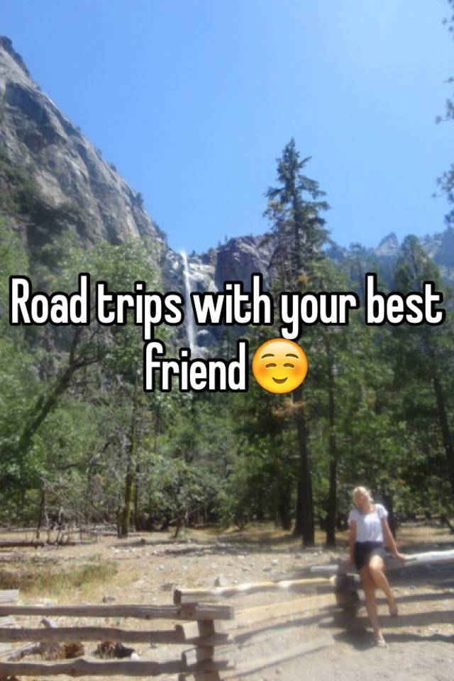 Road trips with your best friend☺️