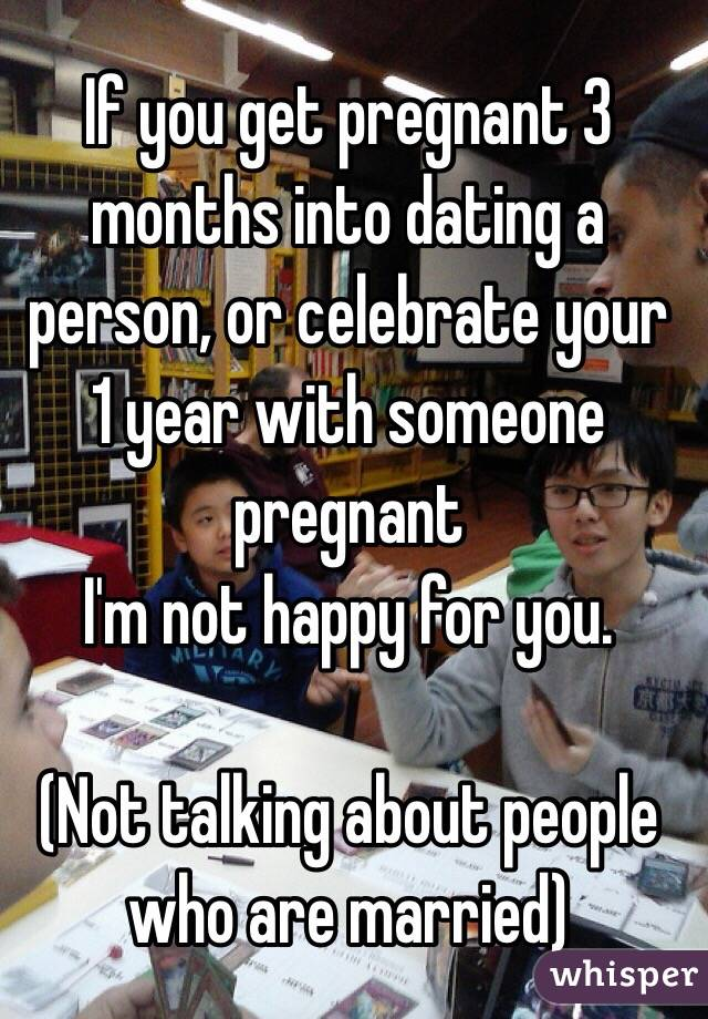 3 months into dating someone