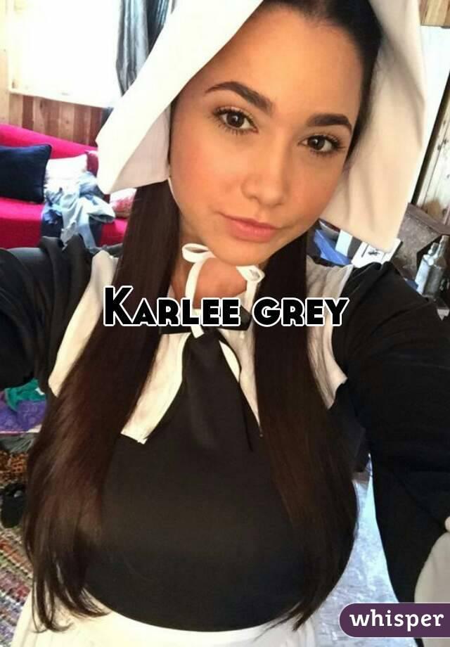 Grey pics karlee Karlee Grey