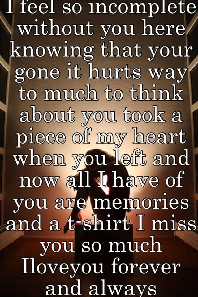 When your gone i miss you