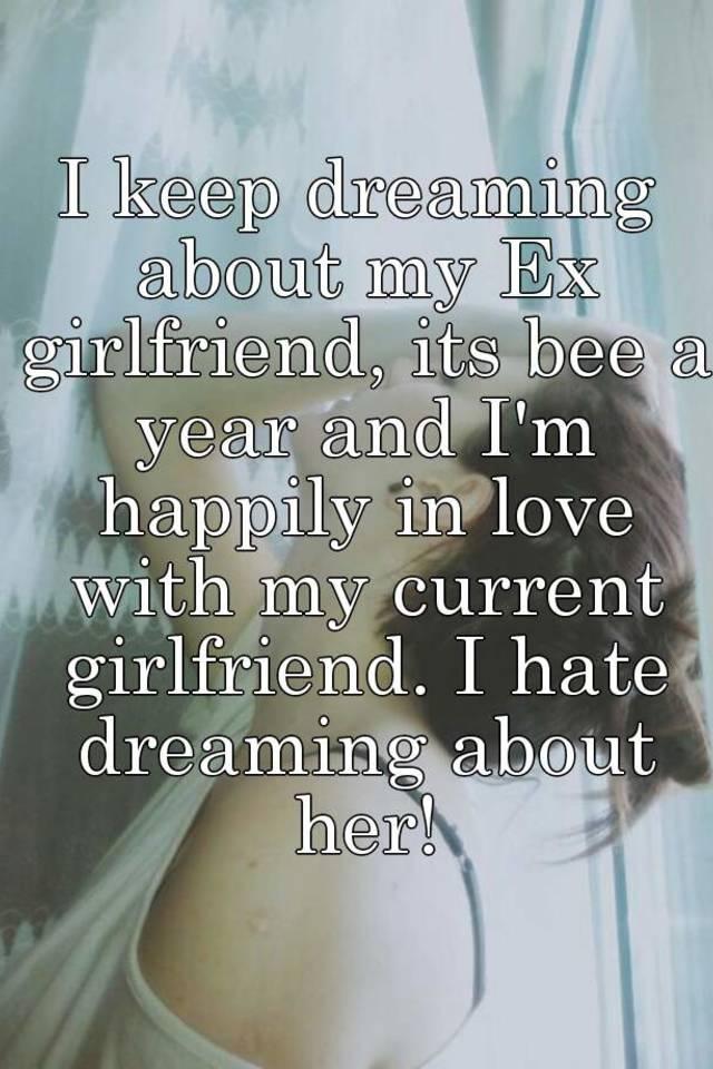 i dream about my ex girlfriend