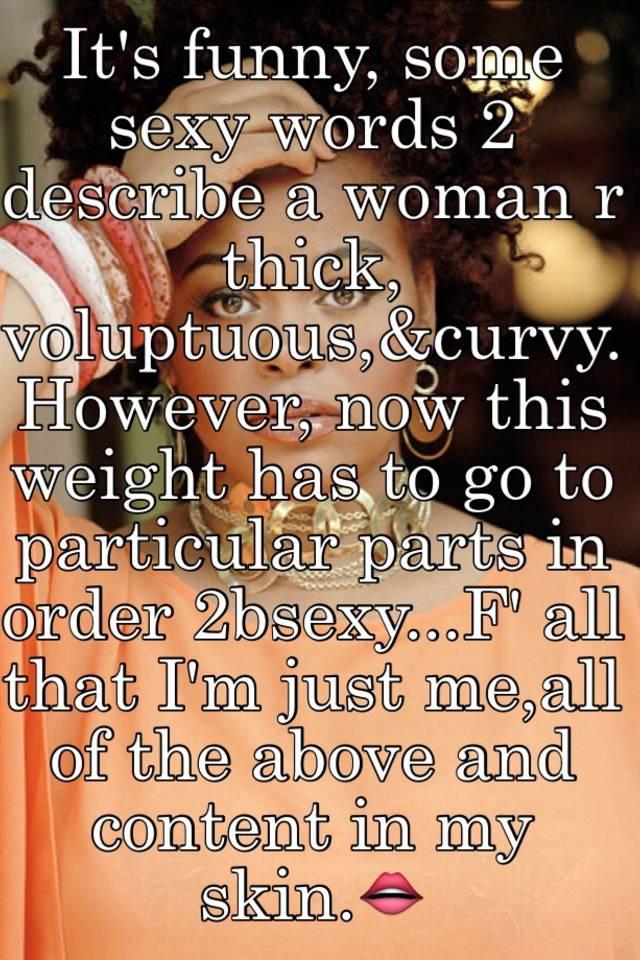 Describe a sexy woman