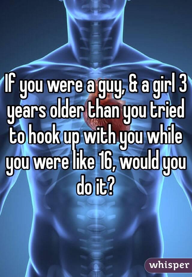 Hookup A Guy Older Than You