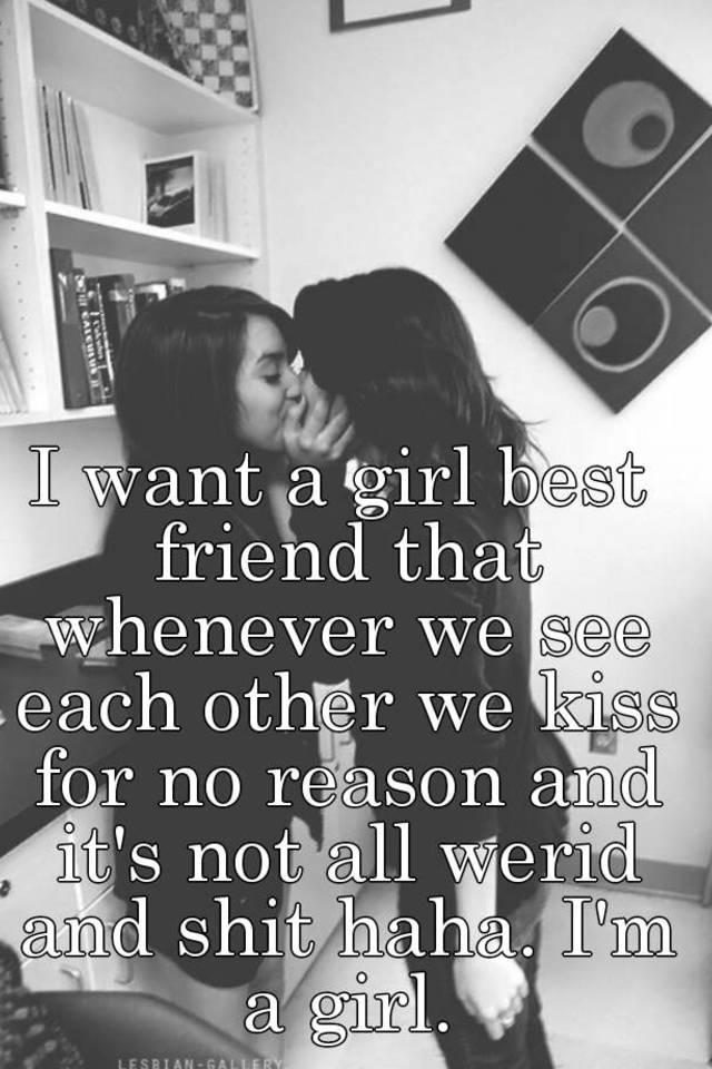 Do girl best friends kiss