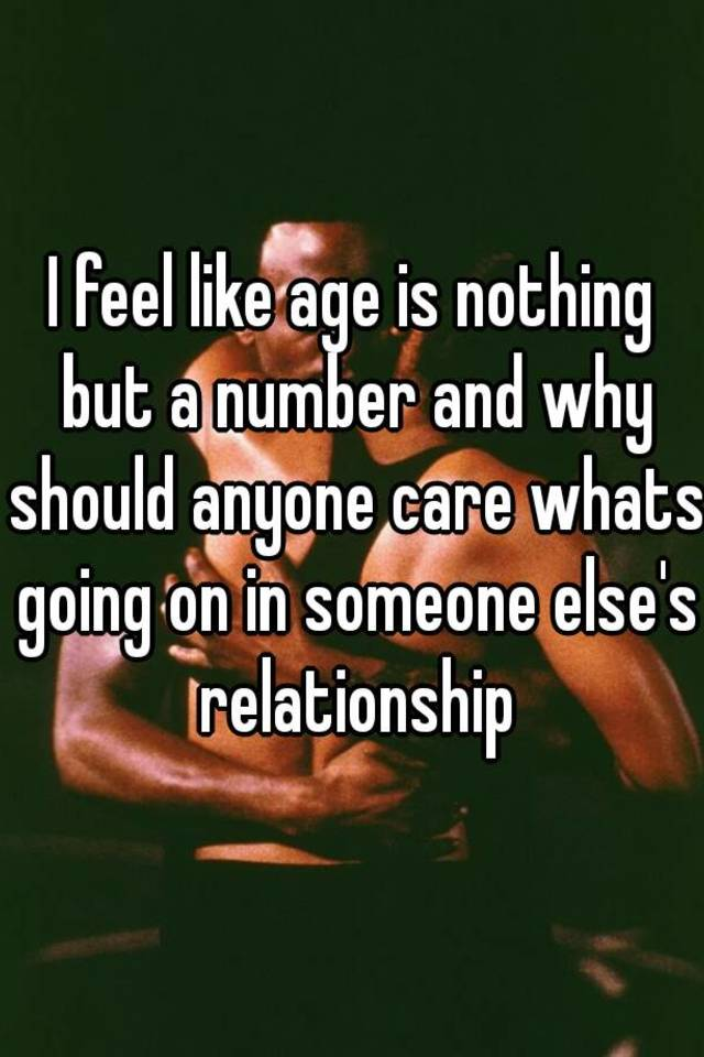 A Age But Number Is In A Relationship Nothing