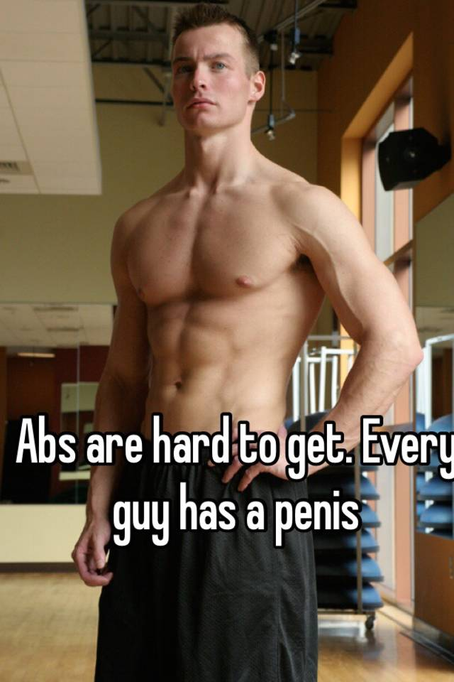 Abs and penises