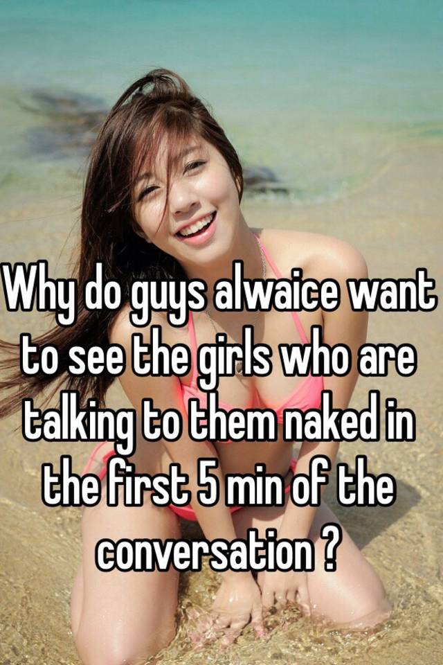 Why are girls naked