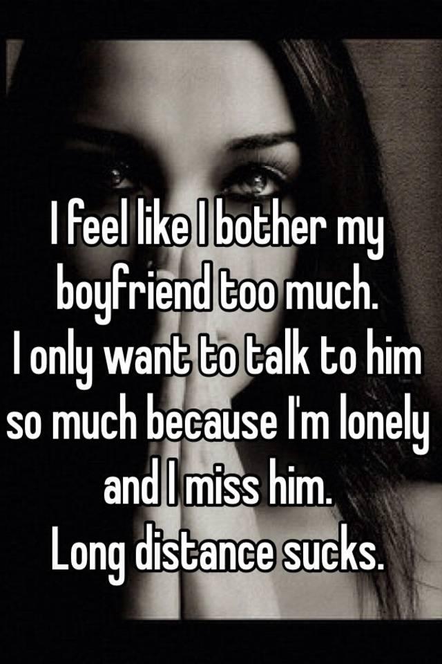 Miss my boyfriend too much