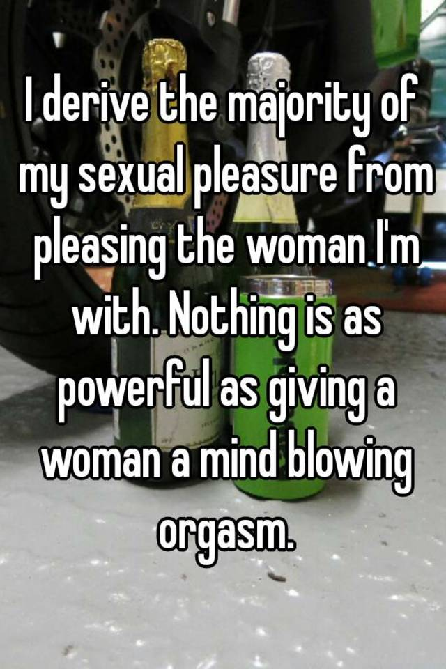 Mind blowing orgasm for women