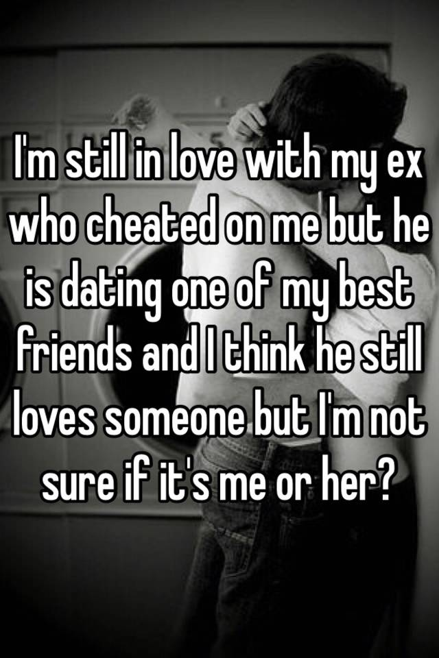Dating Someone But Still In Love With Ex