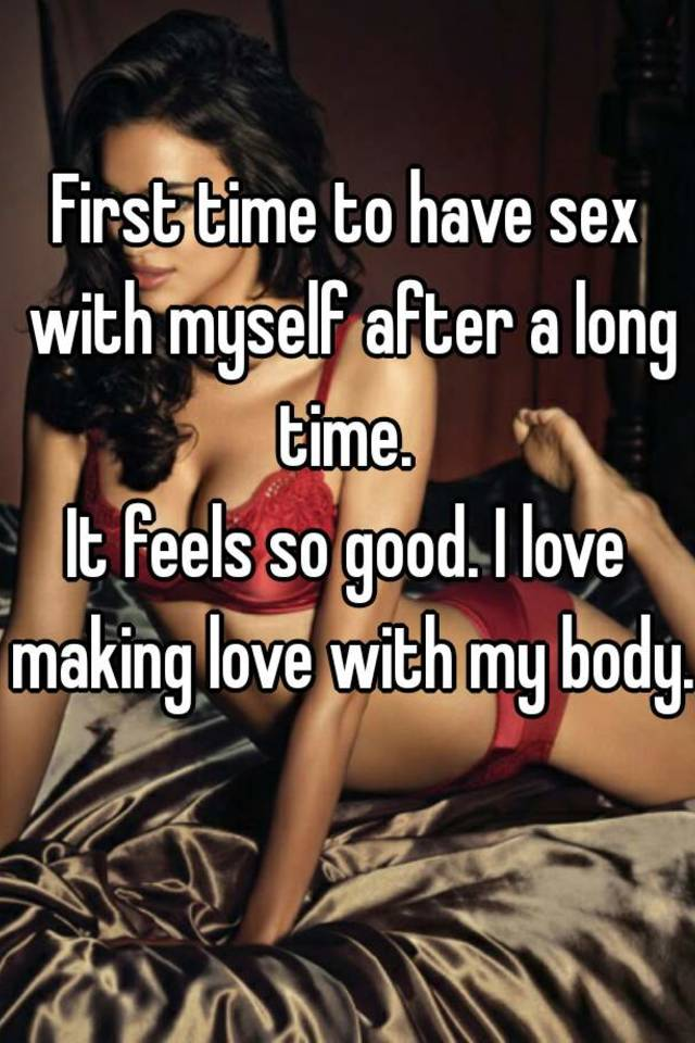 Good have have i love sex time