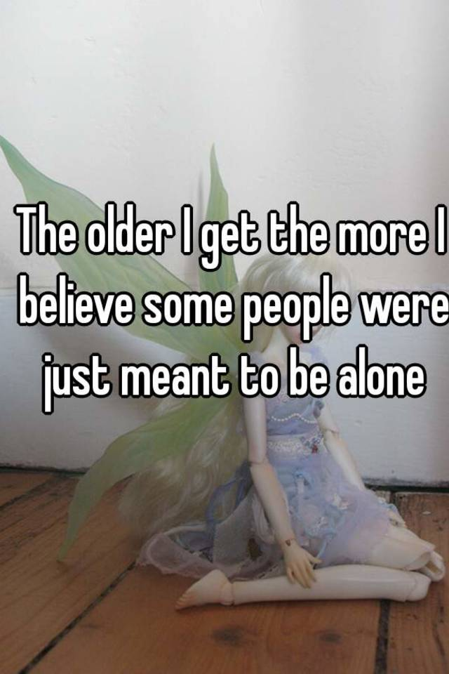 are some people meant to be alone