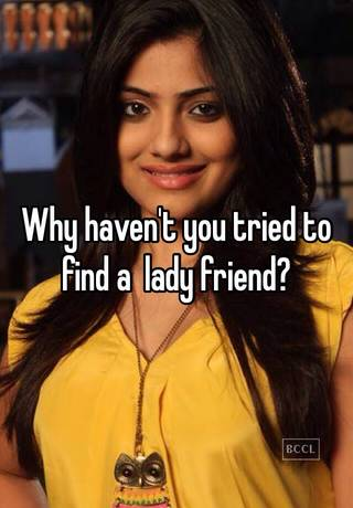 Find a lady friend