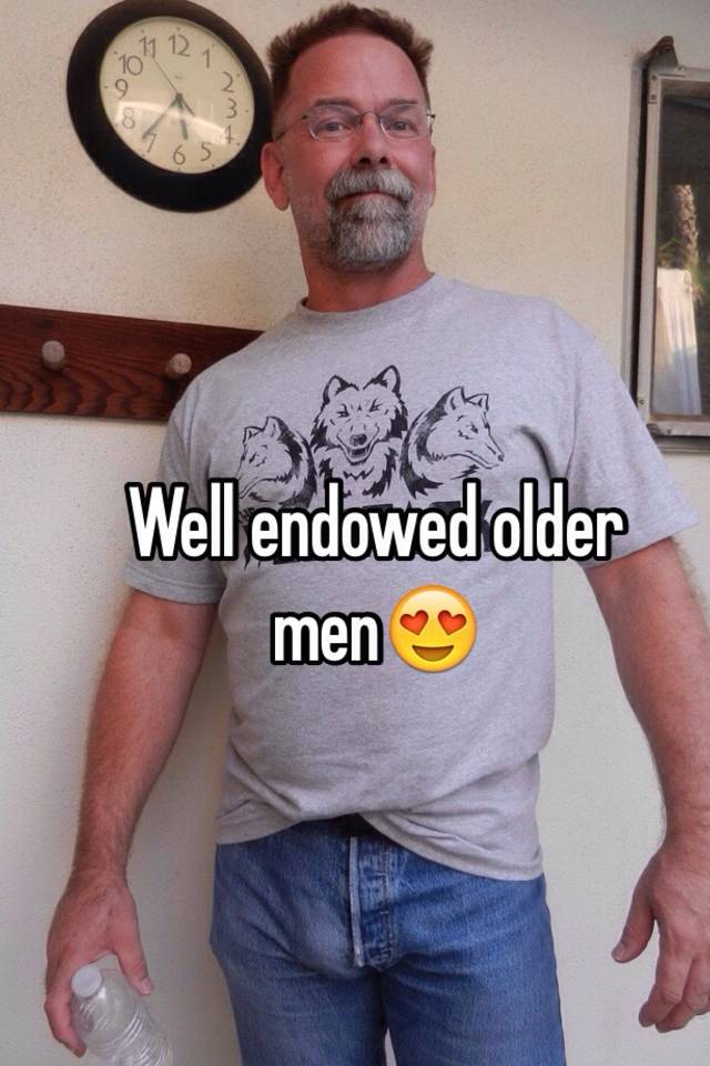 Well endowed older men