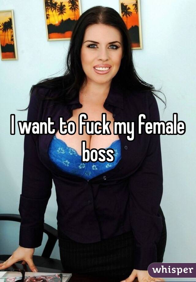 Fucking My Female Boss