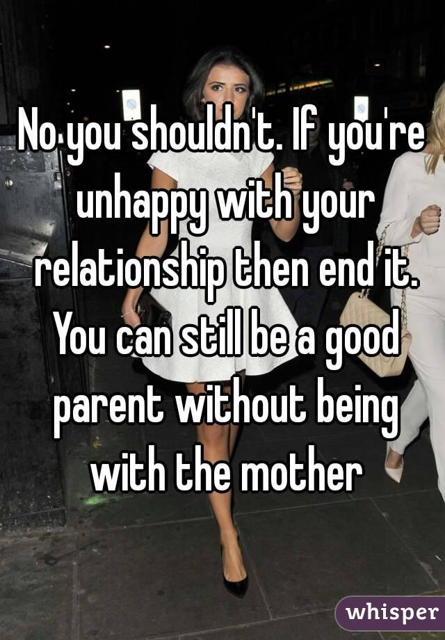 what to do when you are unhappy in your relationship