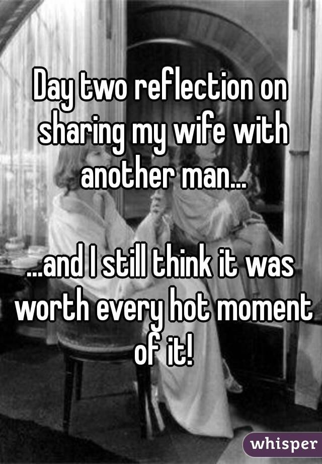 Sharing My Wife With Other Men