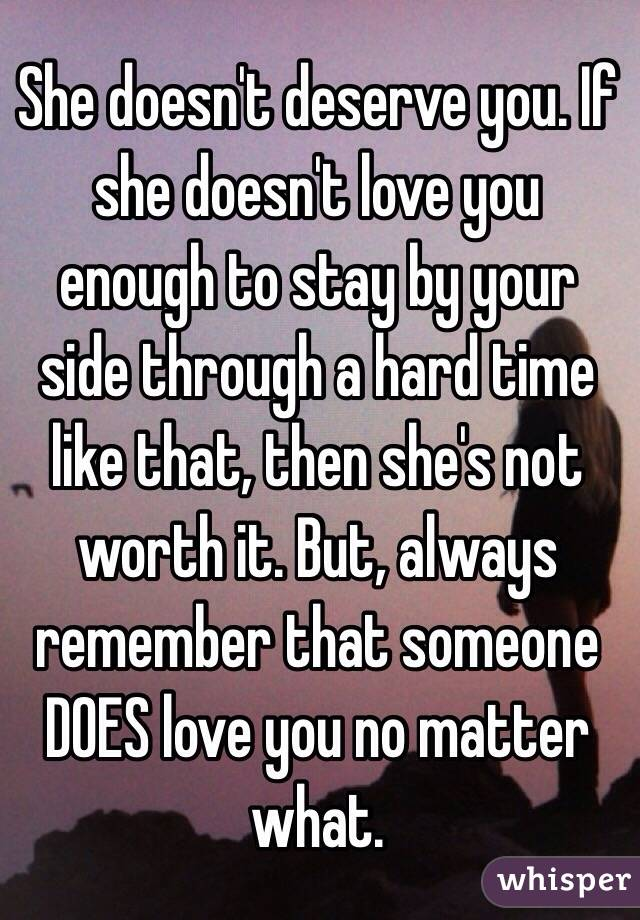 shes not worth it