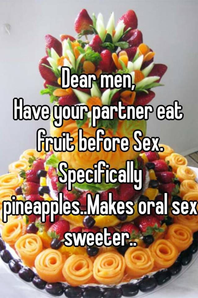 Pineapple and oral sex