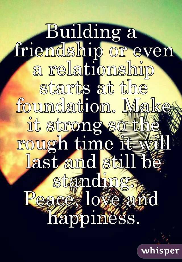 How to build a foundation in a relationship