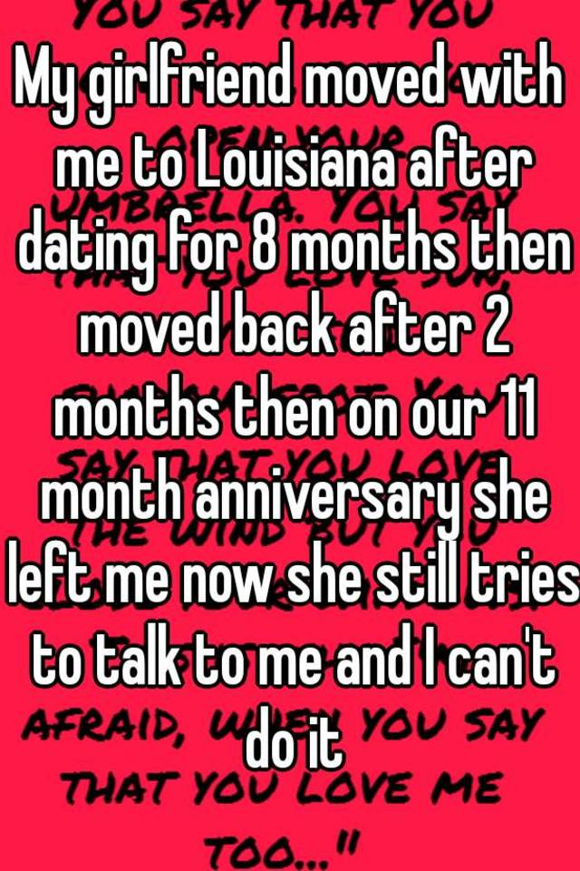 After 8 months of dating