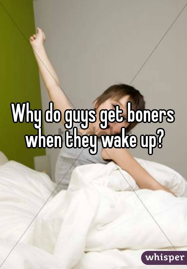how easily do guys get boners
