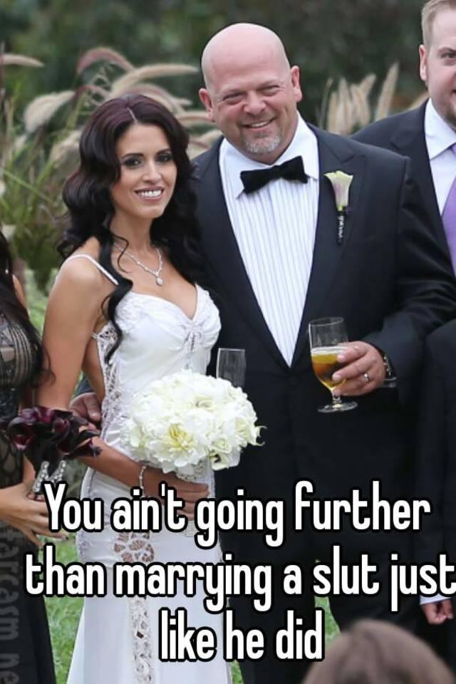 marrying a slut