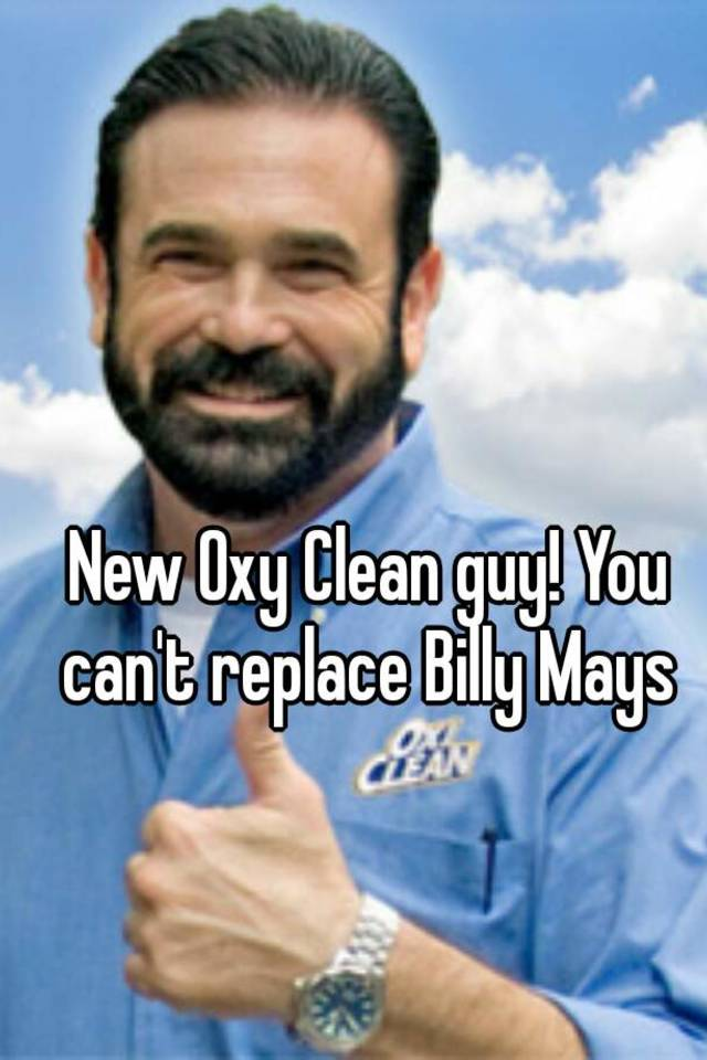 new oxy clean guy you can t replace billy mays