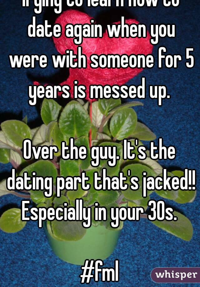 How to date in your 30s