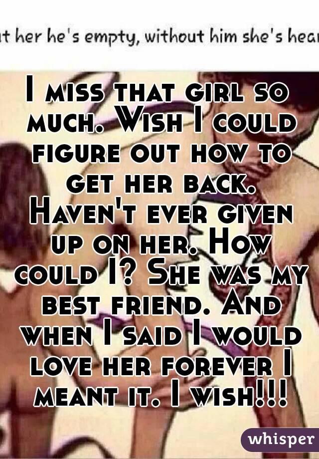 I Miss That Girl