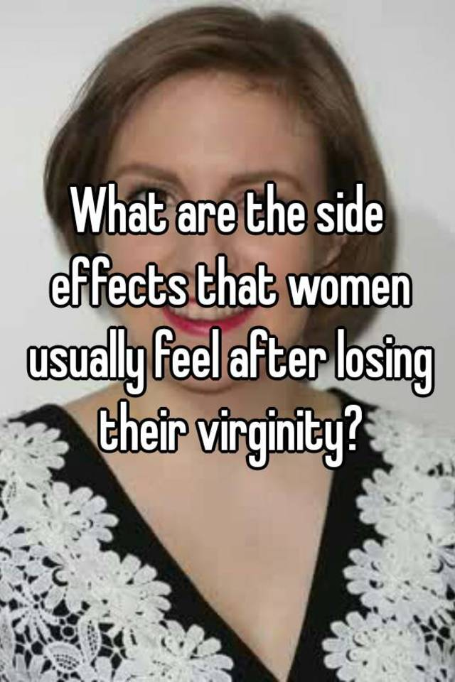 Affects after losing virginity