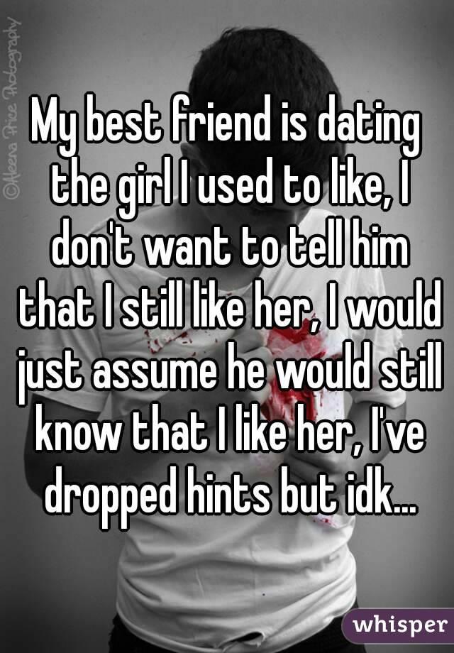 Best Friend Dating Girl I Like