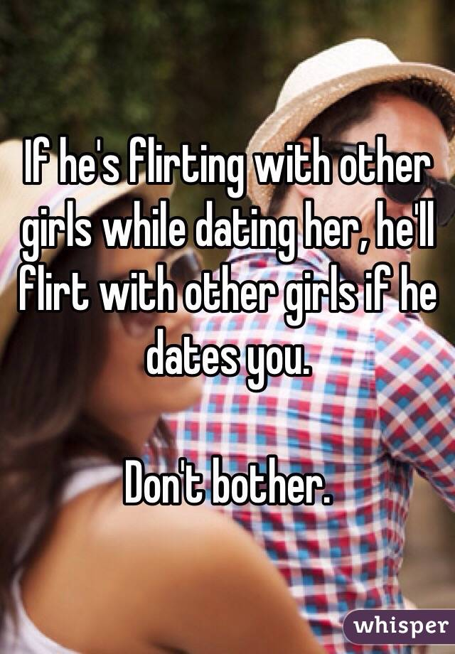 What To Do If Hes Dating Others
