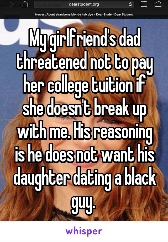 I dont want my daughter dating a black man