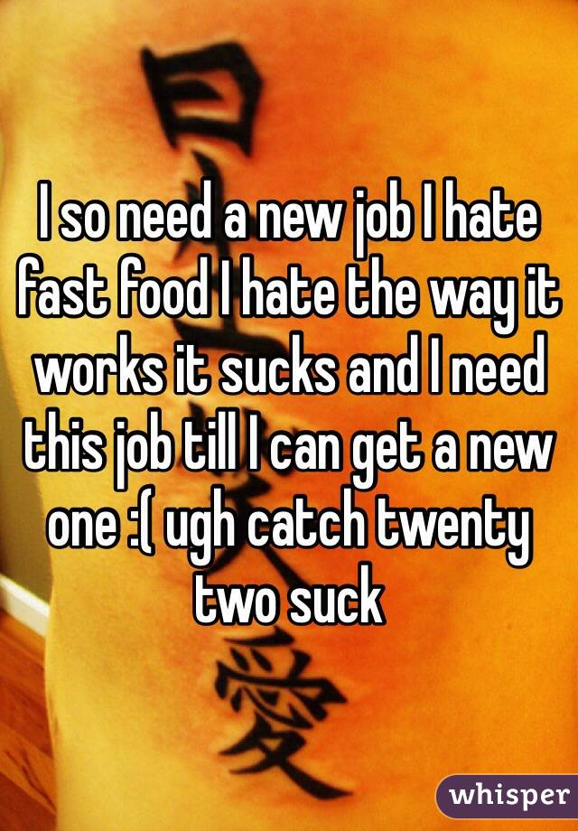 need a job fast