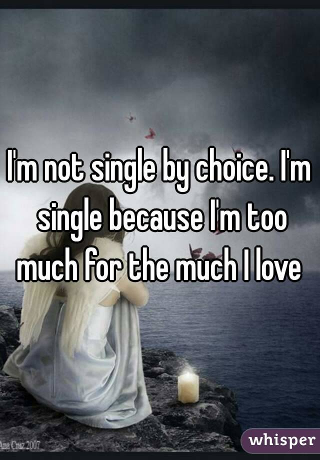 Single not by choice
