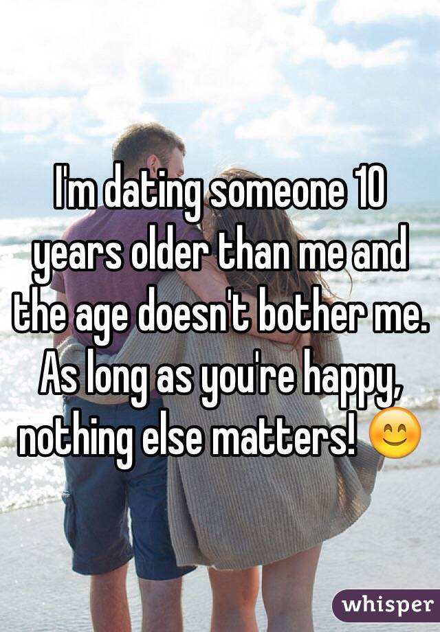 Im Dating A Bit of skirt Older Than Me