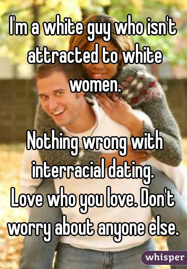 Right or Wrong Interracial dating